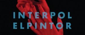 Em escuta El Pintor - Interpol
