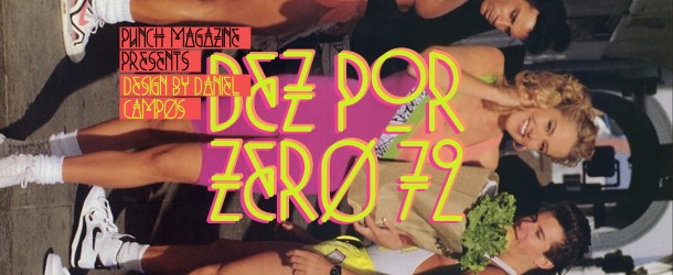 Dez Por Zero [#72]